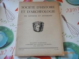 Pays D'Alsace Societe D'Histoire Et D'archeologie Saverne Et Environs Marmoutier Telegraphe Chappe  Alsace - Alsace