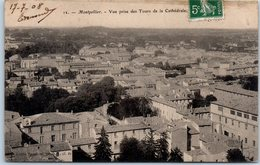 34 MONTPELLIER - Vue Prise Des Tours De La Cathédrale    * - Montpellier