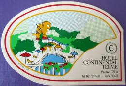 HOTEL ALBERGO PENSIONE NO CONTINENTAL ISCHIA ITALIA ITALY TAG STICKER DECAL LUGGAGE LABEL ETIQUETTE AUFKLEBER - Hotel Labels
