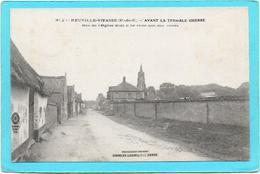 62 NEUVILLE VITASSE. Avant Terrible Guerre. Rue De L'église  Dont Il Ne Reste Que Des Ruines - Autres Communes