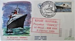VOYAGE INAUGURAL DU FRANCE 1962 - ENVELOPPE AYANT VOYAGE A BORD DU PAQUEBOT - FDC