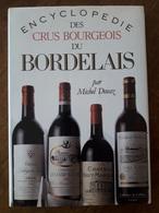 N0006   ENCYCLOPEDIE DES CRUS BOURGEOIS DU BORDELAIS  -  AOC COMMUNALES AOC HAUT-MEDOC AOC MEDOC +++++ - Encyclopédies