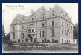 Environs De Virton. Château De Laclaireau . Ca 1900 - Virton