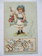 """CPA Fantaisie  Découpis - Gauffrée - """"Bonne Fête"""" - Fillette - 1900  TBE - Fêtes - Voeux"""