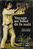 Voyage Au Bout De La Nuit--L.F.CELINE- Livre De Poche 1964--BE - Altri