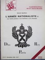 GUERRE D' ESPAGNE - Livret N° 27 - L'Armée Nationaliste III - Gérard Apollaro - Club Marcophile 2 ème Guerre Mondiale - - Philatelie Und Postgeschichte