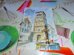Alsace Eglise Notre Dame De Saverne Histoire - Alsace
