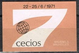 Vignette, Viñeta, Label  BRUXELLES (Belgien) 1971. CECIOS Congress * - Errores & Curiosidades