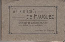 Verreries De Fauquez - Carnet Avec 35 Vues Difféerentes - Format 10 X 15 Cm - Vieux Papiers