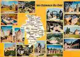 18 - Cher - Les Chateaux Du Cher - Multivues - Carte Géographique - Voir Scans Recto-Verso - France