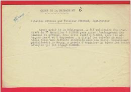 CITATION 3e BATAILLON F.F.I. RESISTANCE A M. PENCOAT INSTITUTEUR RESISTANT ACTIF LIBERATION DE PLESSE 44 WWII NOV. 1944 - Documents
