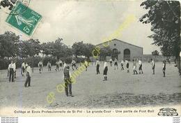 SAINT POL .  Collège Et Ecole Professionnelle . La Grande Cour . Une Partie De Foot-ball . - Saint Pol Sur Ternoise