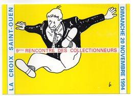 CPM  60    LA CROIX SAINT OUEN 9 RENCONTRE COLLECTIONNEURS  1994    ILLUSTR. P. BENSAALI - Bourses & Salons De Collections