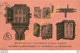 APPAREILLAGE ELECTRIQUE EUGENE BUSSON .  Rue Buffon PARIS . - France