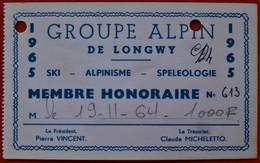 54 LONGWY GROUPE ALPIN Ski Alpinisme Speleologie 1965 - Cartes