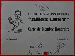 54 LEXY Club Des Supporters ALLEZ LEXY Football 1964 - Cartes