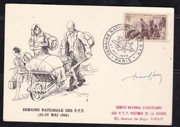CARTE MAXIMUM SEMAINE NATIONALE DES PTT 1945 YT735 27/5/45 SIGNEE RAOUL SERRES - 1940-49