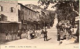 HYERES -La Place De Massillon  Diligence - Hyeres