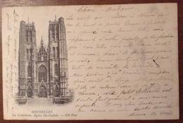 Bruxelles La Cathedrale Eglise Ste Gudule 1901 - Monumenti, Edifici