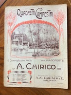SPARTITO MUSICALE VINTAGE QUADRETTI CAMPESTRI Di A.Chirico ED.A.&G.GARISCH & C. MILANO - Musica Popolare