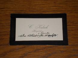 Carte De Visite C. Kutsch, écrite En Allemand, 1913 - Visiting Cards