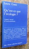 Qu'est-ce Que L'écologie? Capital, Travail & Environnement - Politique