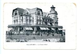 Coq-sur-Mer - Le Grand Hôtel / VED - Chocolat De Chartreux - Ducardon Mons - De Haan