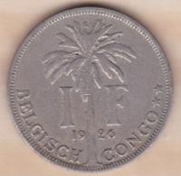 CONGO-BELGE. 1 FRANC 1926 . ALBERT I . Légende Flamand - Congo (Belge) & Ruanda-Urundi