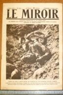 Le Miroir N°150 Du 8 Octobre 1916 - Soldats Français Et Allemand Morts, Carte Panoramique Du Front De La Somme - Documents