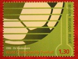 Championnat Football Fussball WK  OBC N° 3540 (Mi 3588) 2006 POSTFRIS / MNH ** BELGIE / BELGIEN / BELGIUM - Ungebraucht