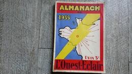 Almanach De 1935 L'ouest éclair Illustré - Geschiedenis