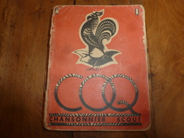 1947 Chansons De Marches Des SCOUTS, Des ECLAIREURS Unionistes De France - Padvinderij