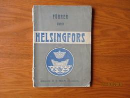 1909 Führer DURCH HELSINGFORS . FINLAND HELSINKI , MISSING MAP ,0 - Dépliants Touristiques
