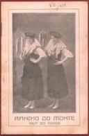PORTUGAL - VILA DO CONDE - BROCHURA DO RANCHO DO MONTE - 1933 - Dépliants Touristiques