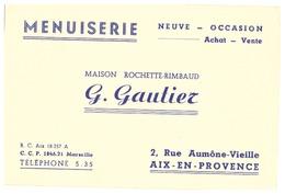 MENUISERIE -MAISON ROCHETTE-RIMBAUD   G. GAUTIER   AIX EN PROVENCE - Visiting Cards