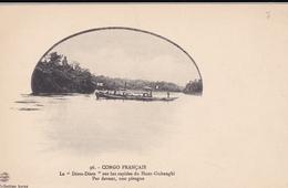"""CONGO FRANCAIS N°96 Le """" DIATA DIATA """" Sur Les Rapides Du Haut Oubangui - Congo Français - Autres"""