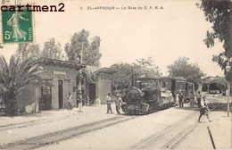 EL-AFFROUN LA GARE DU C.F.R.A. LOCOMOTIVE TRAIN TRAMWAY STATION BAHNHOF ALGERIE - Algerije
