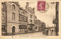 SAINT-QUENTIN - Rue De La Fére Et Le Casino  163 - Saint Quentin