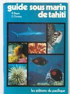 Guise Sous Marin De Tahiti Par Bagnis & Christian Des Editions Du Pacifique De 1976 - Dépliants Touristiques