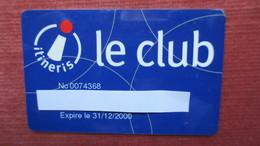 CARTE ITINERIS LE CLUB (31/12/2000) - Autres Collections