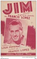 """Partition . """" Jim """" : Grand Succes De Francis Lopez . - Partitions Musicales Anciennes"""