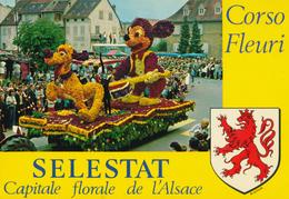 67) SELESTAT : Capitale Florale De L'Alsace - Corso Fleuri - Disney - Mickey Et Pluto - Selestat