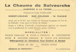88) GERARMER / XONRUPT-LONGEMER : Carte Publicitaire : La Chaume De Balveurche - Auberge à La Ferme - Gerardmer