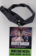 Croatia Zagreb 2018 / Boxing / Hrgovic - Mansour / WBC Int. Heavyweight Championship / Ringside Media / Accreditation - Habillement, Souvenirs & Autres