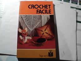 FLEURUS IDEES COLLECTION L AGE ACTIF N°1. CROCHET FACILE. 1976. GENEVIEVE PLOQUIN CROQUIS DE L AUTEUR. - Loisirs Créatifs