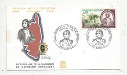 Premier Jour D'émission ,FDC , Corse ,bicentenaire De La Naissance De Napoléon Bonaparte, 1969 , AJACCIO - FDC