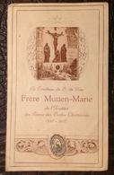 IP. 95. Image Pieuse Et Relique Du Frère Mutien Marie - Imágenes Religiosas