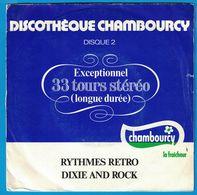 DISQUE 33 TOURS  PUBLICITAIRE DISCOTEHQUE CHAMBOURCY RYTHMES RETRO DIXIE AND ROCK - Formats Spéciaux