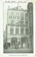 Bruxelles. Hôtel Du Canal De Louvain. Leonard Dumonteil. Marché Aux Peaux 17. - Cafés, Hôtels, Restaurants