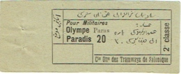 Ancien Ticket/Billet. Tramways De Salonique. Olympe Tour Blanche. Pour Militaires. 2e.Classe. - Tramways
